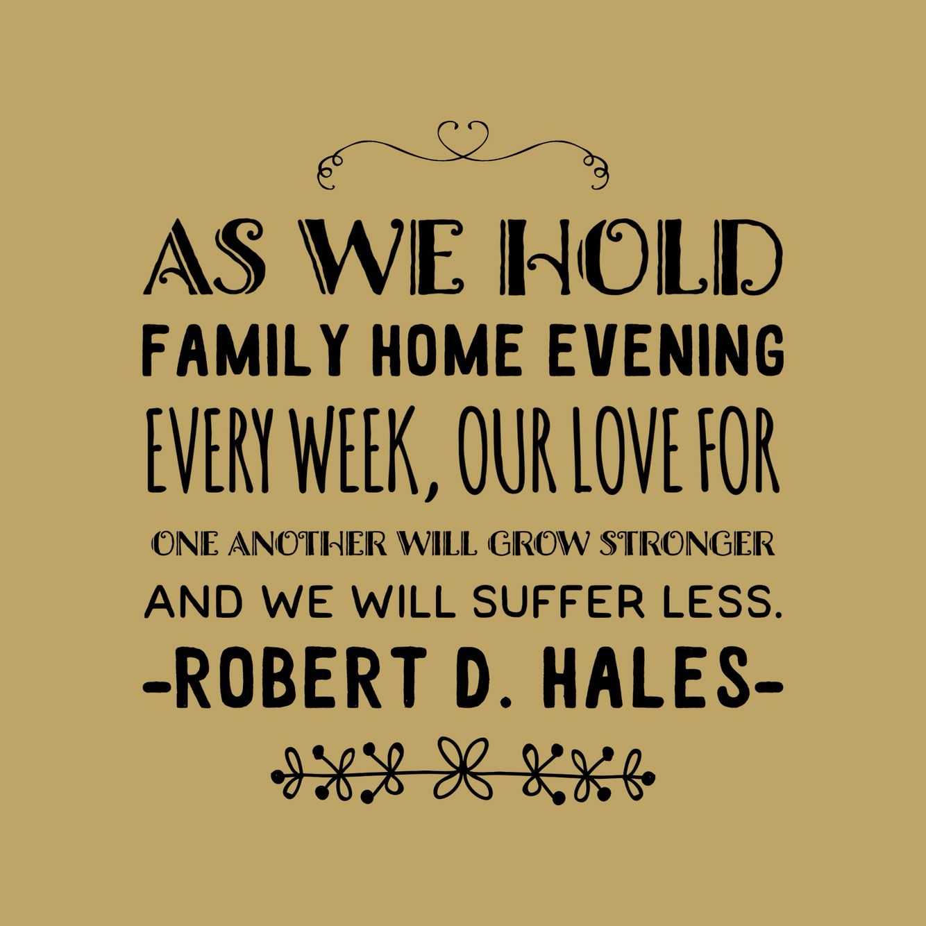 oct as we hold family home evening every week our love for