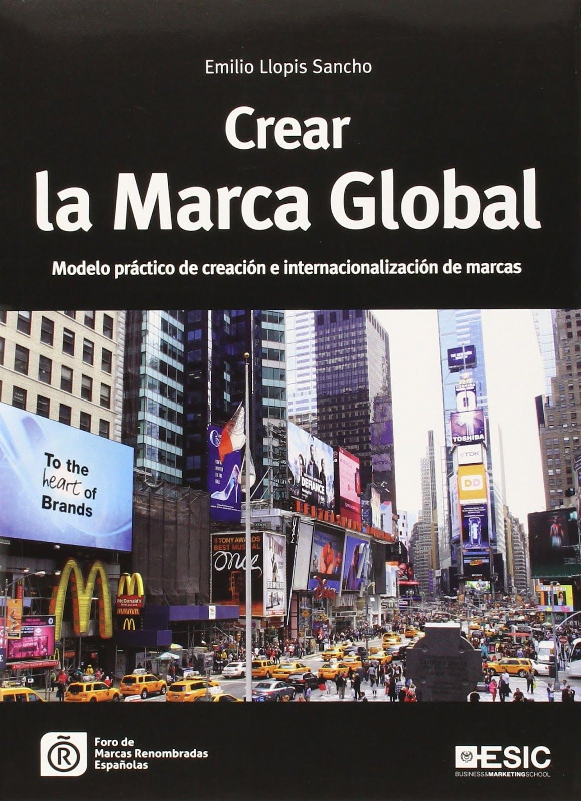 Crear la marca global modelo pr ctico de creaci n e internacionalizaci n de marcas emilio - Libreria pozuelo ...