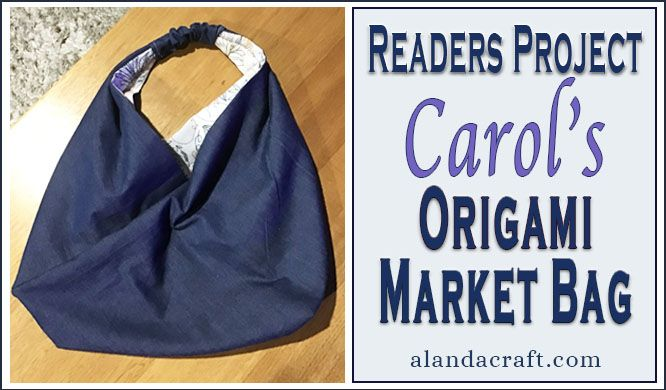 Photo of Readers Project: Carol's Origami Tote Bag