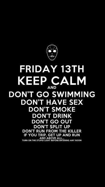 Friday 13th. °