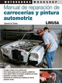 libros limusa manual de reparaciÓn de carrocerÍas y pintura auto