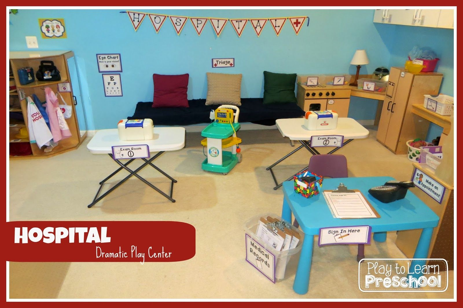 Hospital - Doctor's Office Dramatic Play center at Play to ...