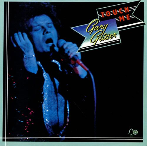 Gary Glitter Touch Me Uk Vinyl Lp Record Bells222 Touch Me Gary Glitter 460746 Touch Me Album Album Covers