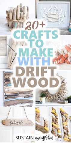 Need a reason to collect drift wood this summer? Here are 20 of our favourite DIY driftwood crafts, projects and art ideas you can make this summer. #driftwoodcrafts #diydecor #coastalstyle #sustainmycrafthabit #driftwoodart