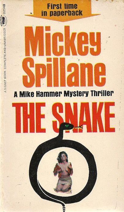 Author: Mickey Spillane Publisher: Signet D2548 Year: 1964 Print: 1 Cover Price: $0.50 Condition: Very Good Genre: Mystery