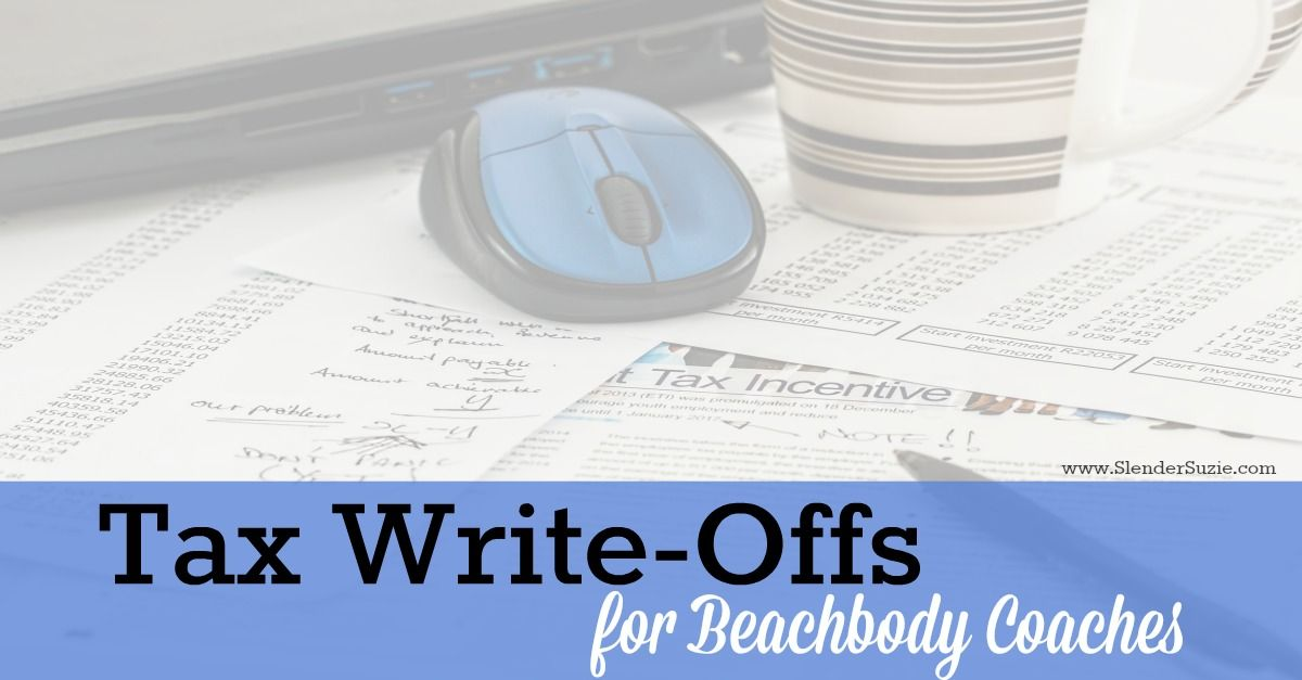 Tax Write-Offs for Beachbody Coaches | Beachbody, Business and ...