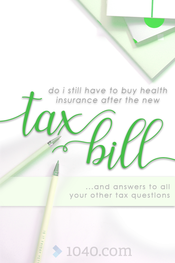 Do I Still Have To Buy Health Insurance After The New Tax Bill