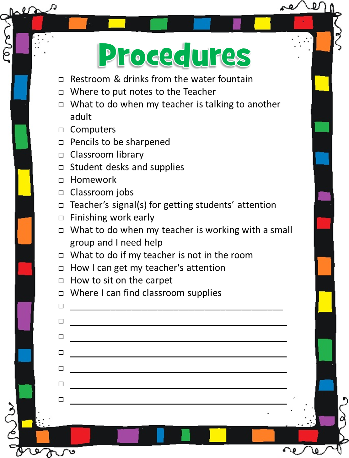 classroom procedures This product contains 30 classroom procedures to teach your students establishing classroom procedures and routines is one of the #1 priorities for teachers during back to school time and beyond.