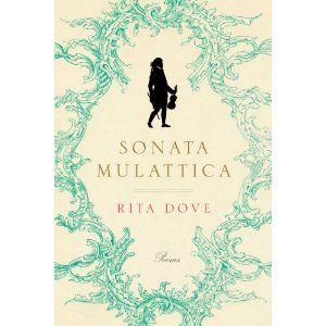 Sonata Mulattica by Rita Dove - Beautiful poetry from a beautiful legend #poetry