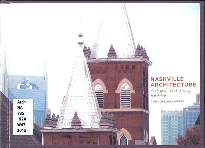 Nashville Architecture - A Guide to the City