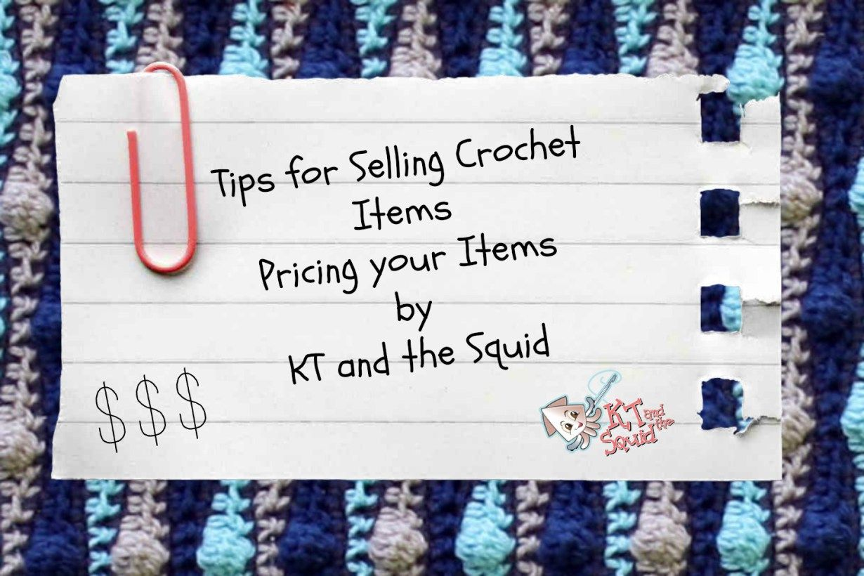 Tips for Selling Crochet Items #3: Pricing your Items #craftsaleitems