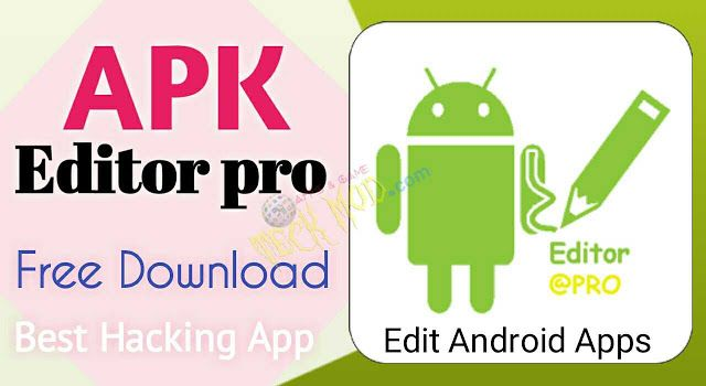 APK Editor Pro apk Premium Unlocked Apk Mod app for free
