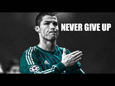 Cristiano Ronaldo Never Give Up Motivational Video 2017 1080p Hd