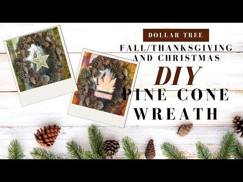 How to make a Pine Cone Wreath - Dollar Tree DIY Fall/Thanksgiving