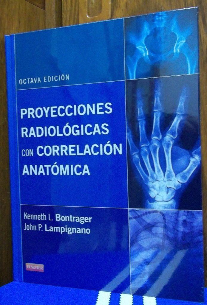 Proyecciones Radiológicas Con Correlación Anatómica 8ª Ed. AUTOR ...