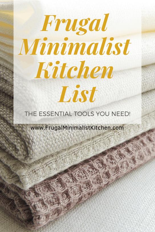Minimalist Kitchen List: The Essential Tools (Free Printable Checklist) • Frugal Minimalist Kitchen