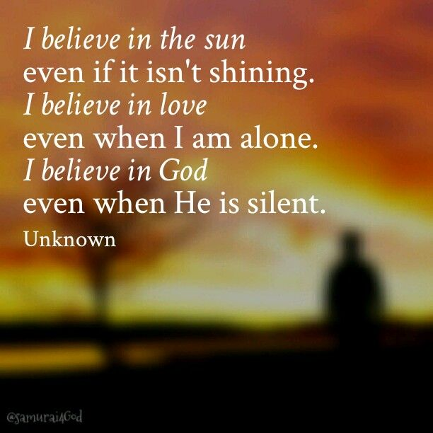 I Believe With Images Spiritual Quotes Cool Words Talking Quotes
