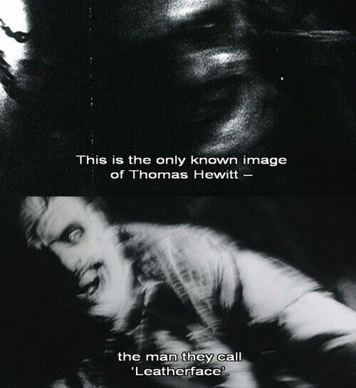 The real Leatherface.....   Scenes, quotes, moments ...