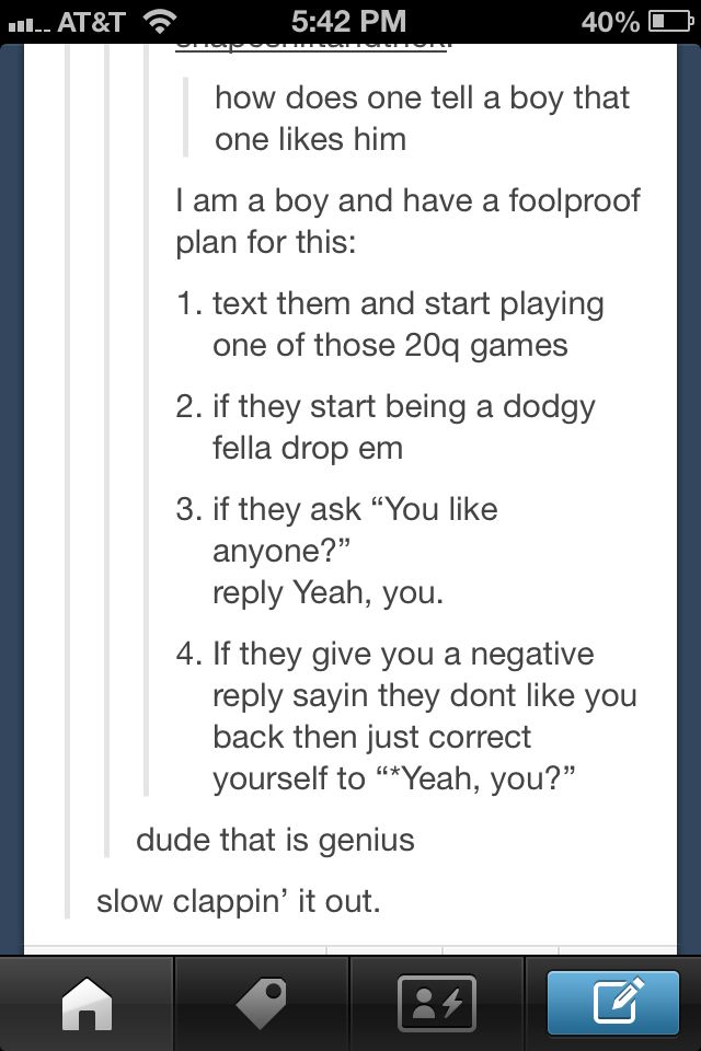 How to tell a boy that you like him- actually this is