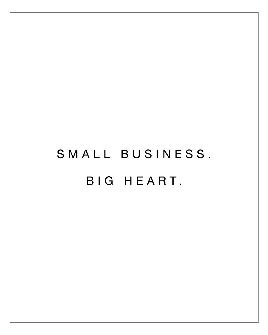 Small Business - Big Heart | Small business quotes, Support small ...