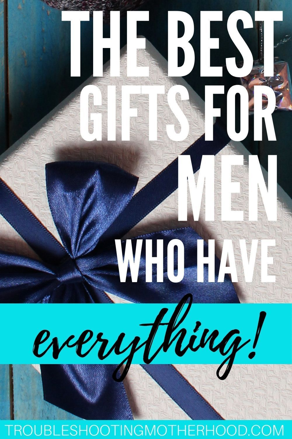 Practical Gift Ideas for the Man Who Has Everything in