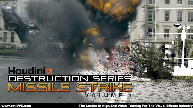 CMIVFX Houdini Destruction Series: Missile Strike volume 1