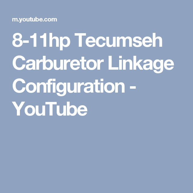 8-11hp Tecumseh Carburetor Linkage Configuration - YouTube | DIY