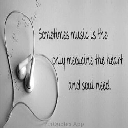 Musical Love Quotes: Music Is Medicine For The Heart And Soul. LO