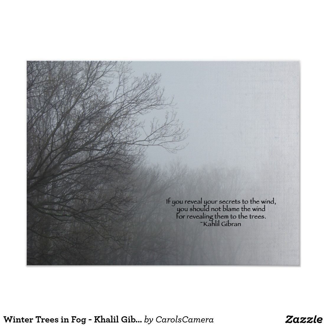 Winter Trees In Fog Khalil Gibran Quote Poster Zazzlecom