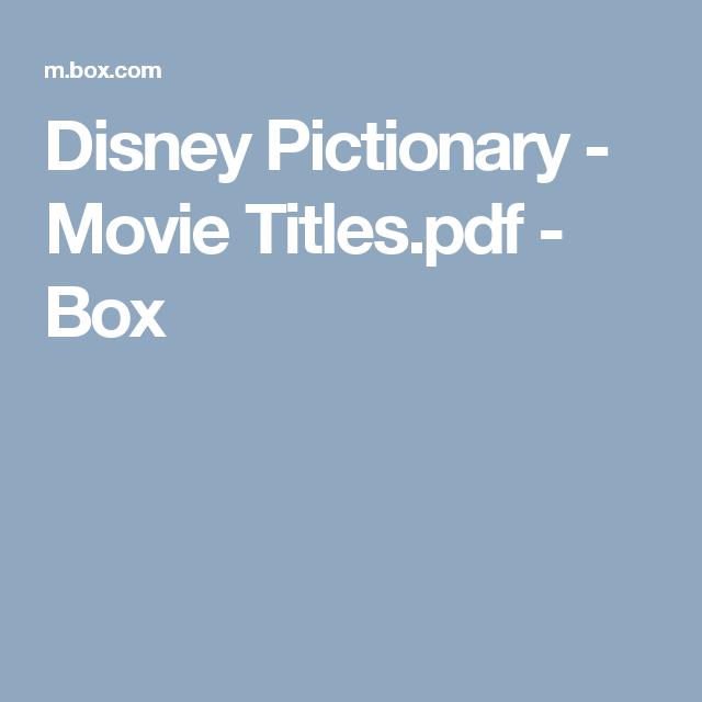 Disney Pictionary - Movie Titles.pdf - Box | Movie titles ...