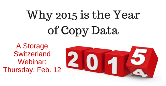 "Register Now for next week's LIVE Webinar with Catalogic Software ""Why 2015 is the Year of Copy Data – What are the requirements?""  https://www.brighttalk.com/webcast/5583/141907?utm_source=pinterest&utm_medium=pinterest&utm_term=pinterest&utm_campaign=storageswiss"