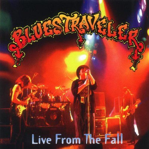 Blues Traveler Live From The Fall Blues Traveler Album Covers Cover Art