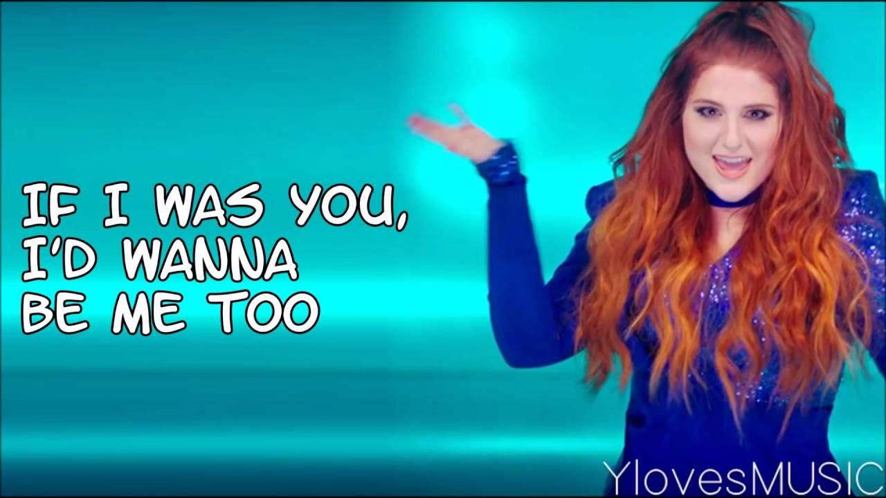 Meghan Trainor Me Too Lyrics With Images Meghan Trainor