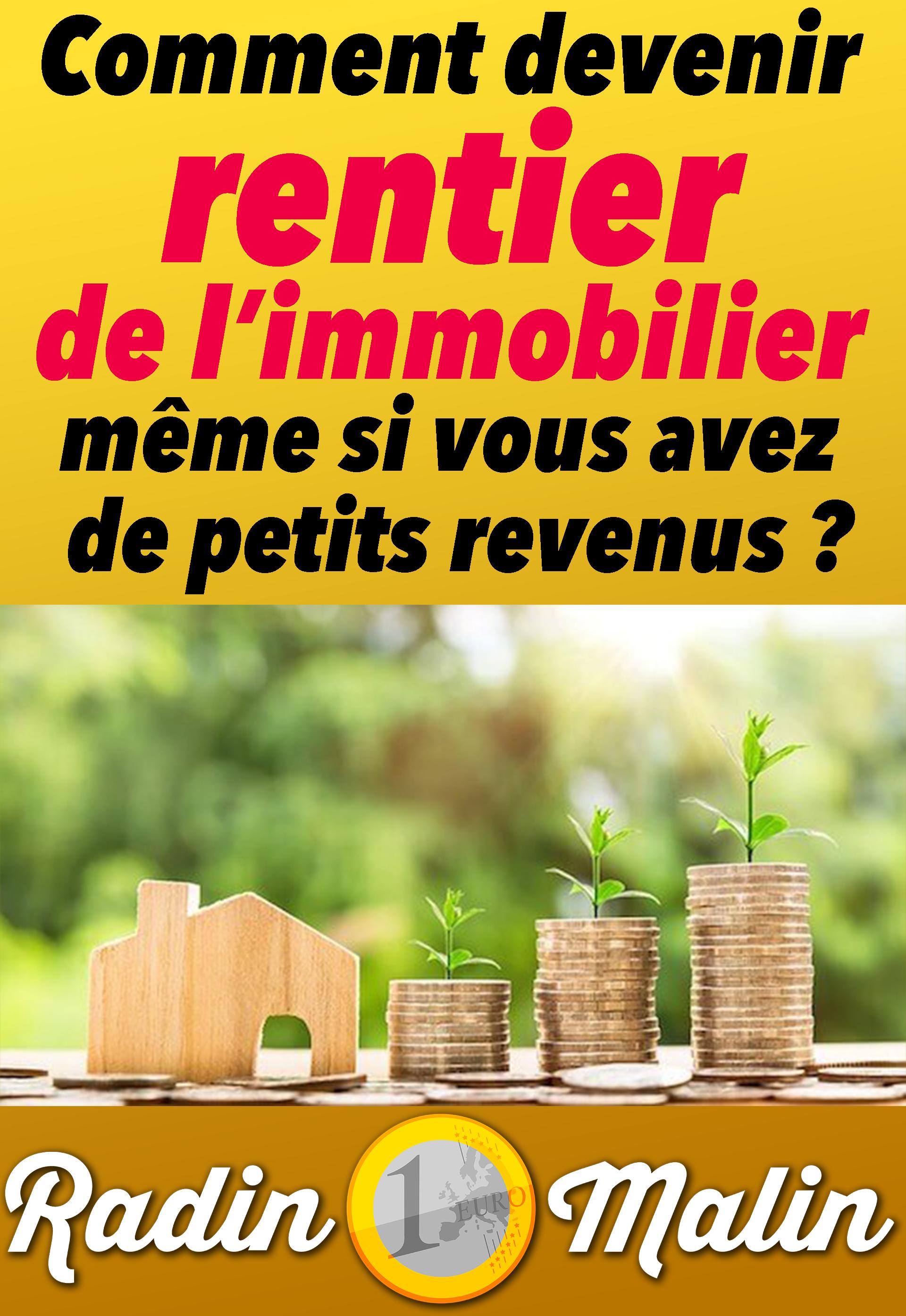 Devenir Rentier En 10 Ans : devenir, rentier, Devenir, Rentier, Immobilier,, C'est, Possible,, Même, Argent, Suivez, Guide, Radin, Malin, Investissement, Immobilier, Locatif,