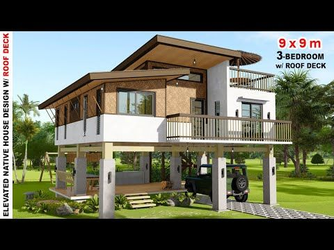 Ep 29 Modern Native House Design 3 Bedroom 9x9m Elevated Modern Bahay Kubo With Rooftop Modern Filipino House Modern House Philippines Elevated House
