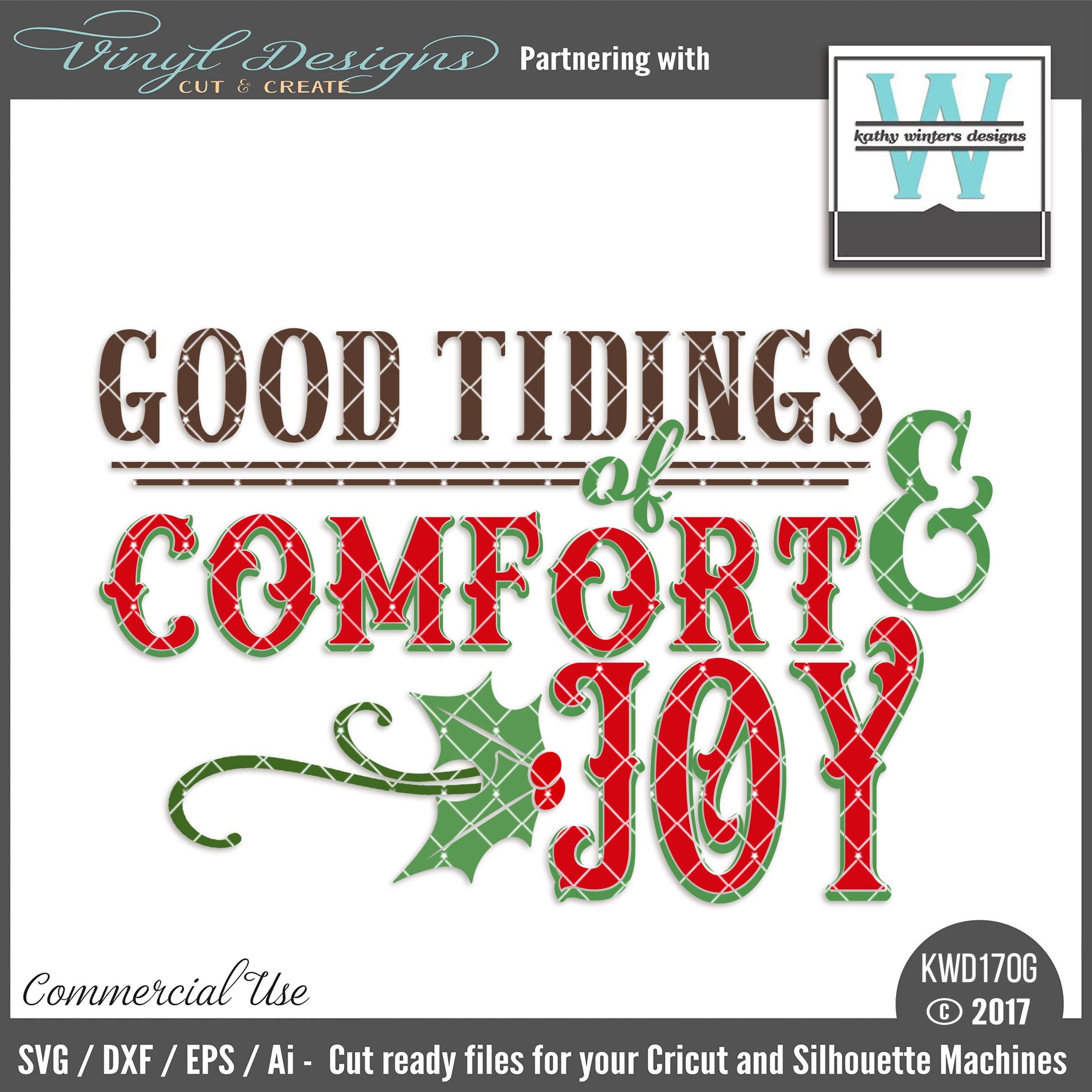 KWD170G Good Tidings Of Comfort & Joy. Sold By Kathy