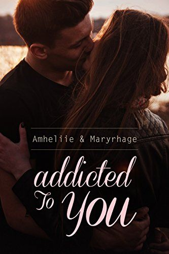 Telecharger Addicted To You De Amheliie Kindle Pdf Ebook