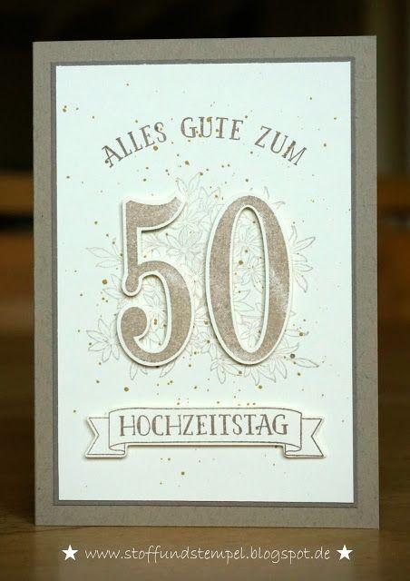 Stoff Und Stempel / Goldene Hochzeit / So Viele Jahre / Stampinu0027Up!