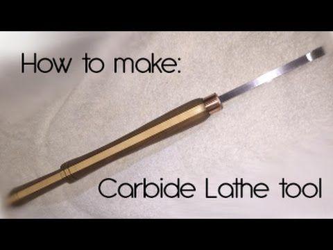 How To Make A Carbide Lathe Tool Diy Pinte