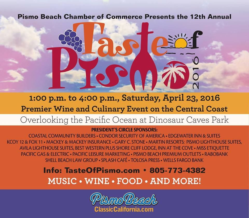 April 23 12th Annual Taste Of Pismo You Can Always Expect The Best When You Visit Pismo Beach Enjoy Great Food Win Beach Events Culinary Events Pismo Beach