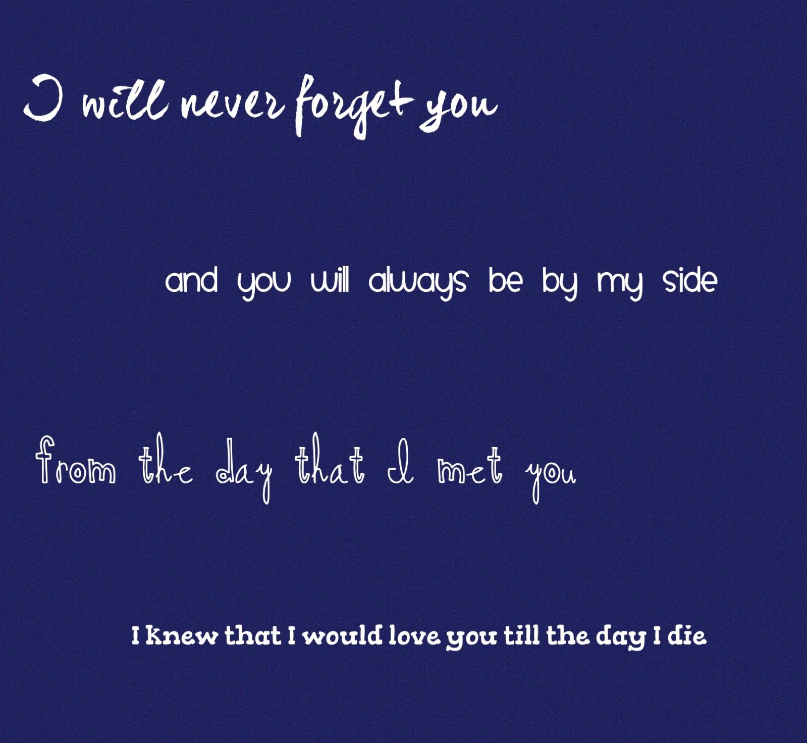 One Of My Favorites Funny Quotes Never Forget You Love You