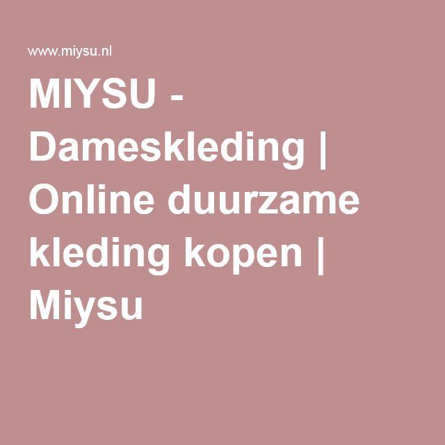 MIYSU - Dameskleding | Online duurzame kleding kopen | Miysu