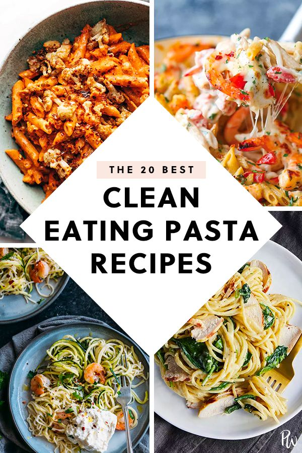20 Clean-Eating Pasta Recipes #cleaneating