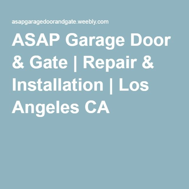 Bon ASAP Garage Door U0026 Gate | Repair U0026 Installation | Los Angeles CA