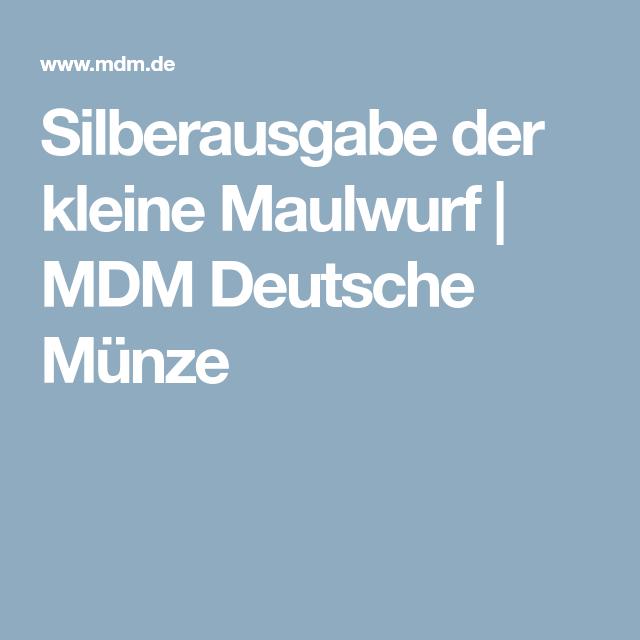 Silberausgabe Der Kleine Maulwurf Mdm Deutsche Münze Unbedingt