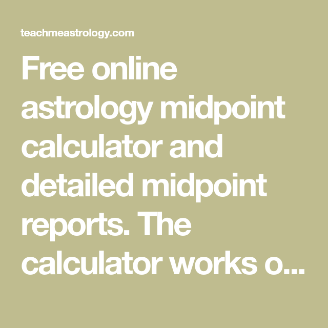 How To Calculate Midpoints from your Natal Chart