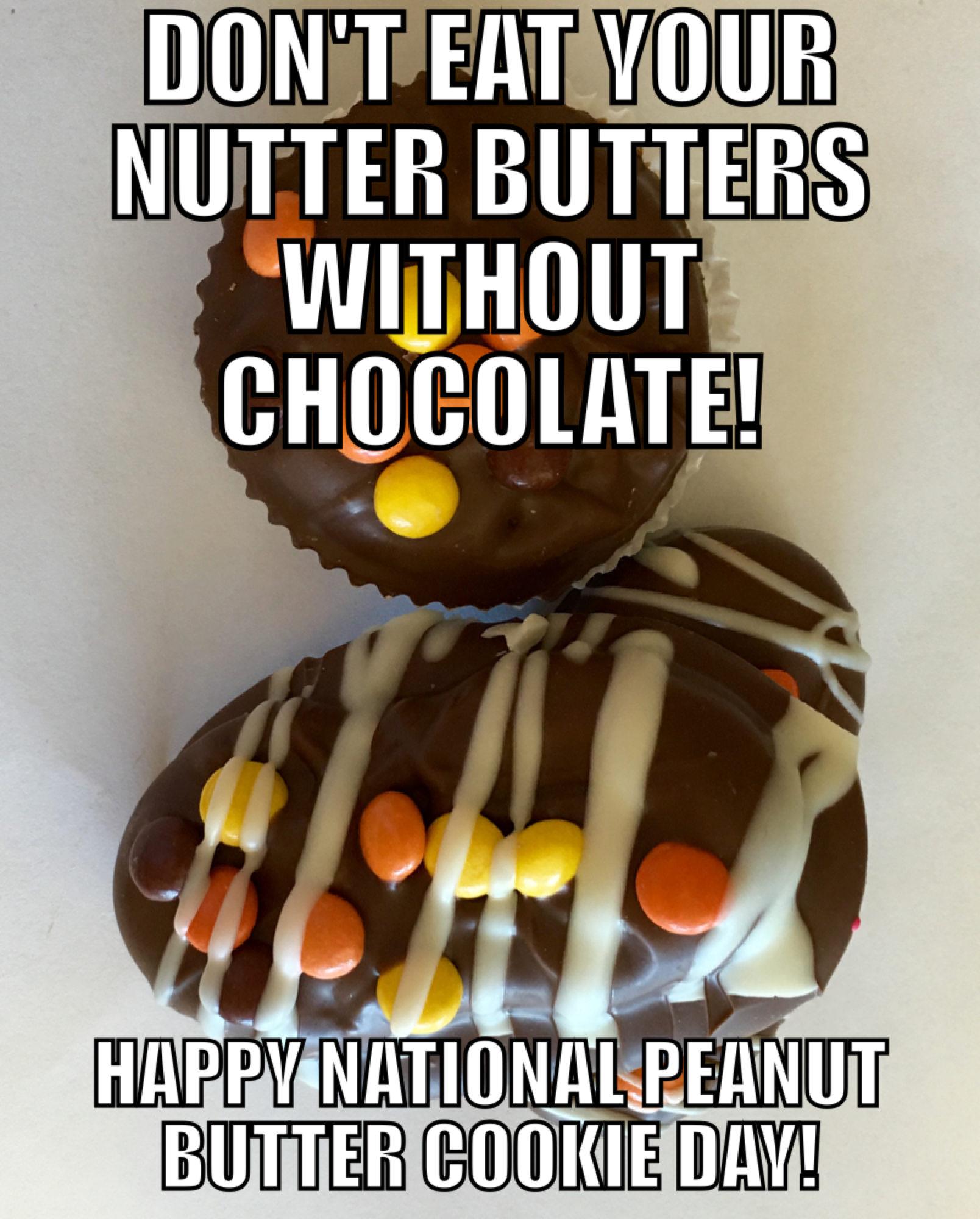 Today Is National Peanut Butter Cookie Day Suzissweetshoppe Chocolatecoverednutterbutters Peanutbuttercookieday Choc Food Peanut Butter Homemade Chocolate