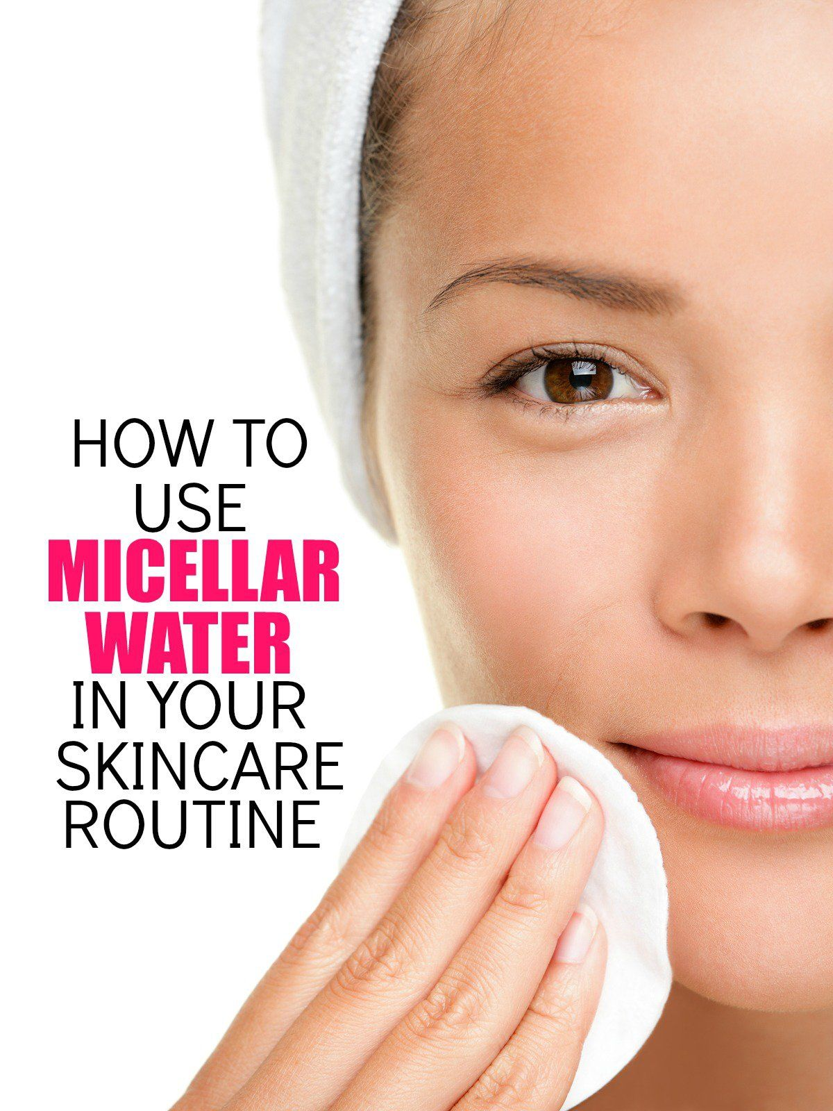 How To Use Micellar Water In Your Skincare Routine Mom Fabulous Natural Face Toner Toner For Face Night Time Skin Care Routine