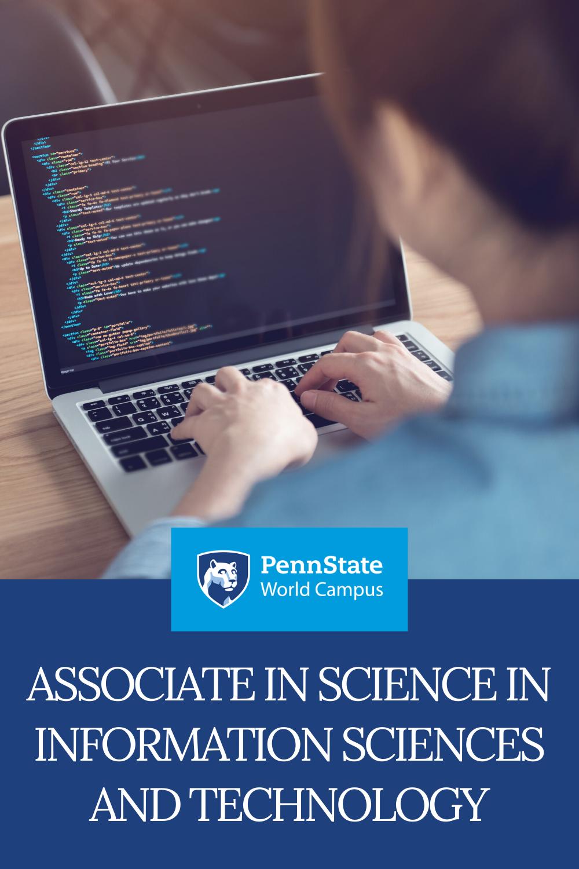 Associate In Science In Information Sciences And Technology Science And Technology Technology Management Online Associates Degree
