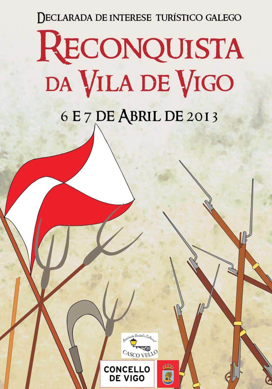 Agenda de la Reconquista Vigo, el fin de semana del 6 al 7 en #Vigo. Más información www.vigolowcost.com
